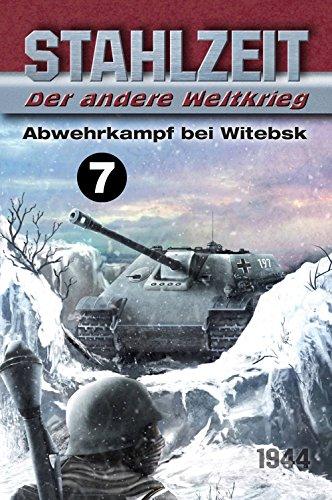 stahlzeit-band-7-abwehrkampf-bei-witebsk