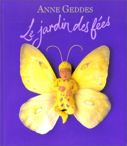 Le Jardin des fées par Anne Geddes