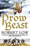 The Prow Beast (Oathsworn, Band 4)