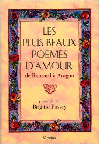 Les Plus Beaux Poèmes d'amour de Ronsard à Aragon