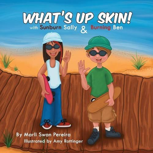What's Up Skin! With Sunburn Sally and Burning Ben
