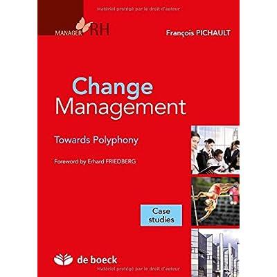Change management toward a polyphonic management