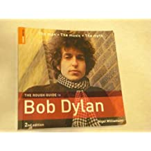 The Rough Guide to Bob Dylan by Nigel Williamson (2010-12-24)