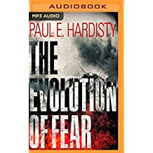 EVOLUTION OF FEAR            M