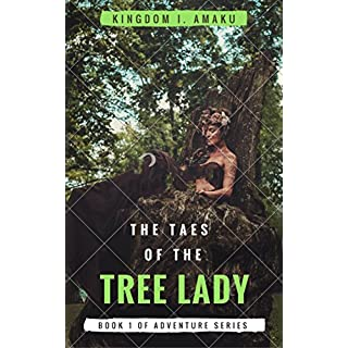 The Tales of the Tree Lady (Adventure In Fairyland Book 1) (English Edition)