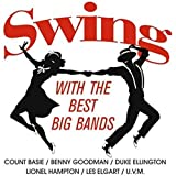 Swing With The Best Big Bands [Vinilo]