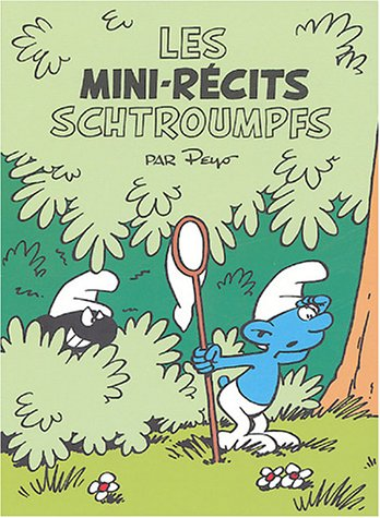 Les mini-récits Schtroumpfs : Les Schtroumpfs noirs ; Le voleur de Schtroumpfs