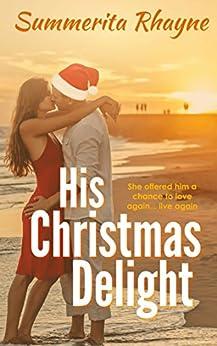His Christmas Delight by [Rhayne, Summerita]
