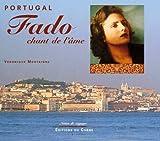 Portugal - Fado, chant de l'âme