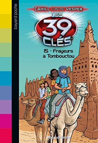 Les 39 clés, Saison 2 Tome 15 : Frayeurs à Tombouctou