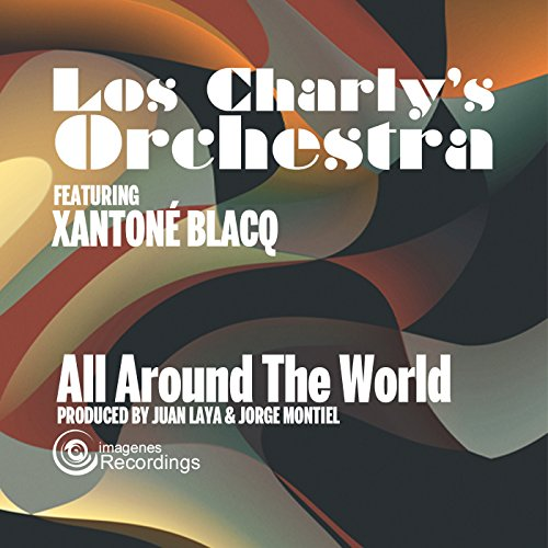 all-around-the-world-extended-instrumental-version-feat-xantone-blacq