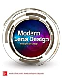 Modern Lens Design, Third Edition