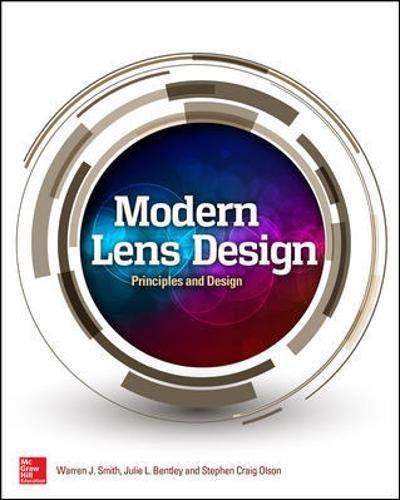 Modern Lens Design, Third Edition