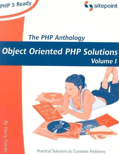 The PHP Anthology: Object Oriented PHP Solution, Volume 1 by Harry Fuecks (2004-12-11) par Harry Fuecks