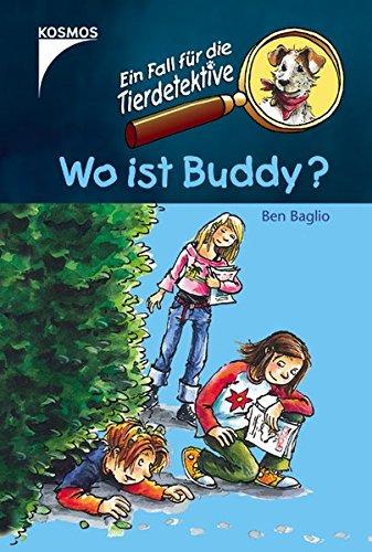 Ein Fall für die Tierdetektive. Wo ist Buddy? (Verkauf Pet)