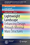 Lightweight Landscape: Enhancing Design through Minimal Mass Structures (SpringerBriefs in Applied Sciences and Technology)