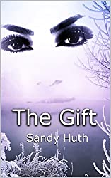 The Gift: The Gift Trilogy:  Book I
