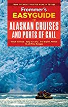 Frommer's EasyGuide to Alaska Cruises and Ports of Call (EasyGuides)