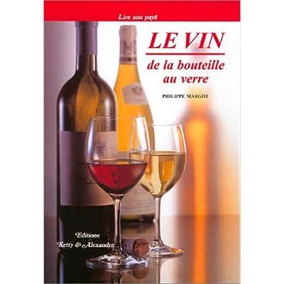 Le Vin de la bouteille au verre