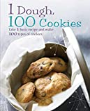 1 Dough, 100 Cookies (1 = 100!) by Linda Doeser (1-Apr-2008) Hardcover