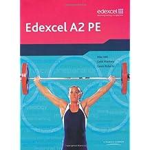 Edexcel A2 PE: Student Book (Edexcel A Level PE) (Edexcel GCE PE)