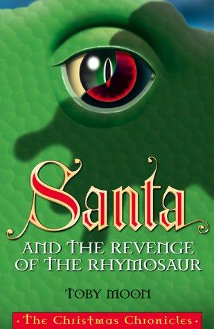 Santa and the revenge of the rhymosaur