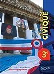 Education Civique 3e - Livre �l�ve Gr...