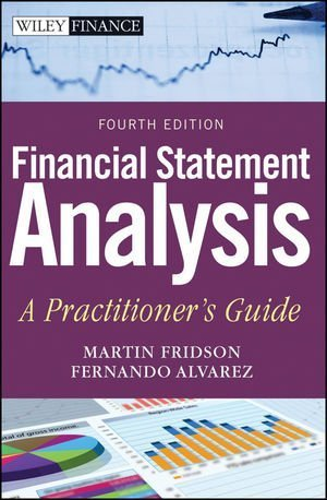 Financial Statement Analysis: A Practitioner's Guide by Fridson, Martin S., Alvarez, Fernando (2011) Hardcover