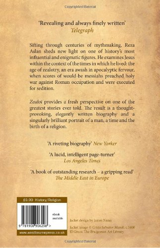 a critique of zealot the life and times of jesus of nazareth a biography of jesus by reza aslan