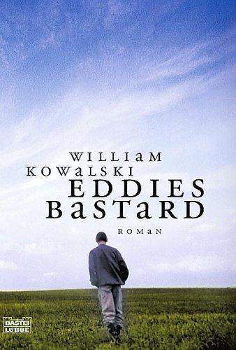 Buchseite und Rezensionen zu 'Eddies Bastard: Roman' von William Kowalski