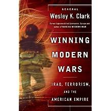 Winning Modern Wars: Iraq, Terrorism, and the American Empire
