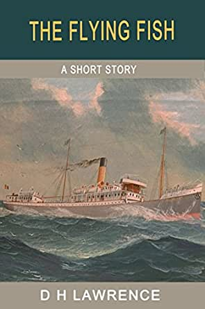 The flying fish the short stories of d h lawrence ebook for Fish short story