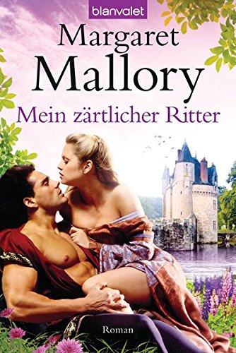 Mein zärtlicher Ritter: Roman