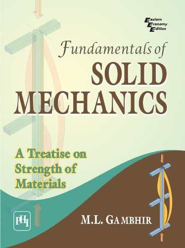 Fundamentals of solid mechanics a treatise on strength of materials fundamentals of solid mechanics a treatise on strength of materials by gambhir fandeluxe Gallery