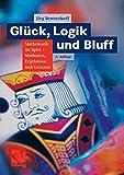 Glück, Logik und Bluff - Jorg Bewersdorff