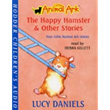 The Happy Hamster and Other Stories: v. 3: Four Little Animal Ark Stories