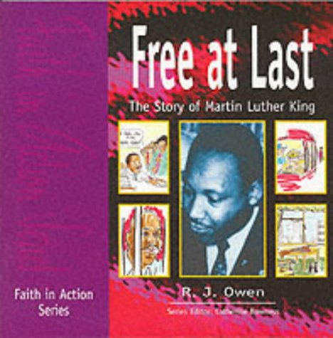 Free at last : the story of Martin Luther King