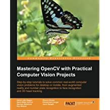Mastering OpenCV with Practical Computer Vision Projects by Daniel L??lis Baggio (2012-12-03)