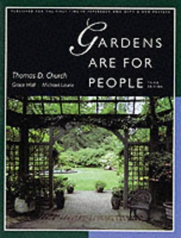 Gardens are for People por Thomas D Church