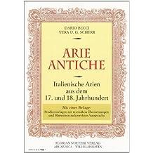 Arie Antiche: Italienische Arien aus dem 17. und 18. Jahrhundert