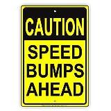 Eugene49Mor Caution Speed Stößen Ahead Sicherheit Slow Down Calm Traffic Achtung Hinweis Aluminium Note Metall blechschild 30,5x 45,7cm Teller