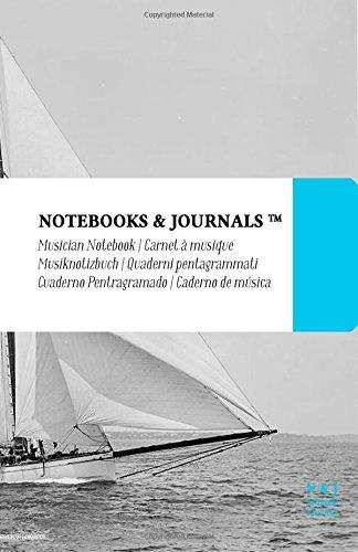 Notenpapier A5 Notebooks & Journals, Segelboote (Vintage-Kollektion), Large: (Musiknotizbuch, Musiknotenheft, Notenblock, Notenheft) Soft Cover (13.97 x 21.59 cm)