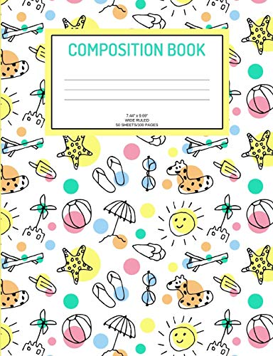 Composition Book: Summer; wide ruled; 50 sheets/100 pages; 7.44