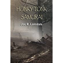 Honky Tonk Samurai: Signed Collector's Edition