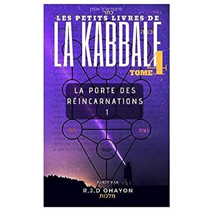 Les Petits Livres de La Hassidout & de La  KABBALE: La porte des Réincarnations 1 , du ARI'ZAL.