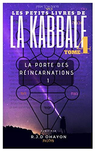 """Couverture du livre Les Petits Livres de La Hassidout & de La  KABBALE: La porte des Réincarnations 1 , du ARI""""ZAL."""