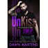 UnKiss Me (Angels Warriors MC Trilogy Book 1)