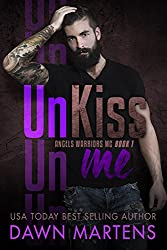 UnKiss Me (Angels Warriors MC Trilogy Book 1) (English Edition)