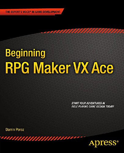 Beginning RPG Maker VX Ace (English Edition)