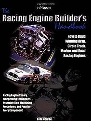 Racing Engine Builder's Handbook: How to Build Winning Drag, Circle Track, Marine and Road RacingEngines by Tom Monroe (2006-09-05)